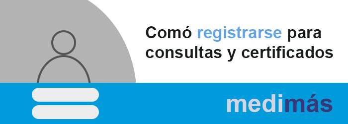 Medimás cómo registrarse para consultar