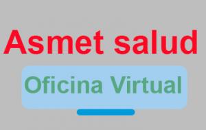 imagen con texto de ASMET Salud oficina virtual