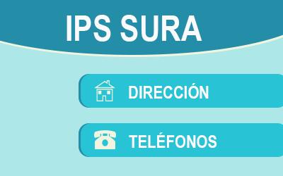 IPS SURA dirección y teléfonos