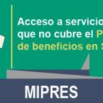 MIPRES – Acceso a servicios que no cubre el Plan de beneficios en Salud