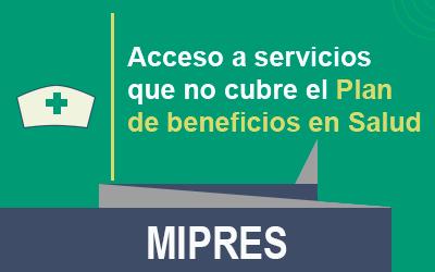 Texto, Mipres que significa mi prescripción, acceso a servicios que no cubre el plan de beneficios de salud.