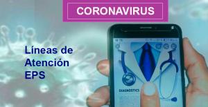 Coronavirus líneas de atención EPS